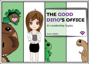 The Good Dino's Office: Leadership Styles